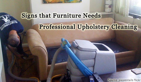 Watch out for the signs that your furniture needs professional upholstery cleaning.